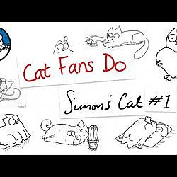 Cat Fans Do: Simon's Cat #1