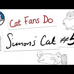 Cat Fans Do: Simon's Cat #5